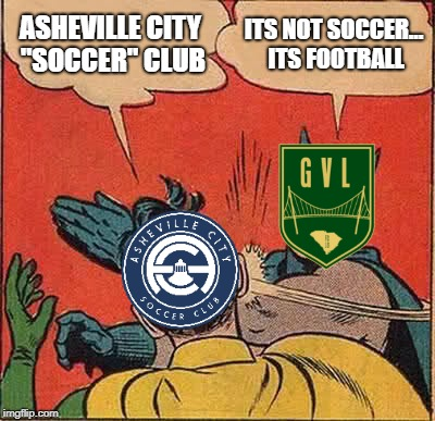 "Batman Slapping Robin Meme | ASHEVILLE CITY ""SOCCER"" CLUB ITS NOT SOCCER... ITS FOOTBALL 