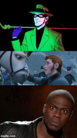 Has anyone else thought about this before? | image tagged in the riddler,kevin hart the hell,hans,batman,frozen | made w/ Imgflip meme maker