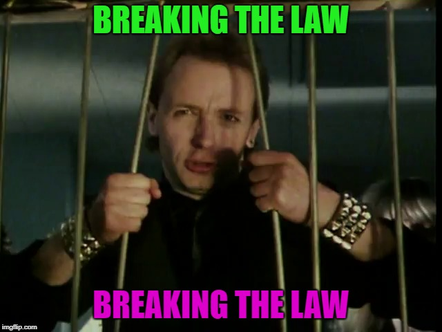 BREAKING THE LAW BREAKING THE LAW | made w/ Imgflip meme maker