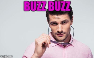 pink shirt | BUZZ BUZZ | image tagged in pink shirt | made w/ Imgflip meme maker