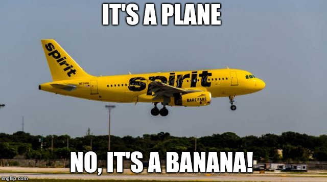 Banana Airlines | IT'S A PLANE NO, IT'S A BANANA! | image tagged in banana,airplane | made w/ Imgflip meme maker