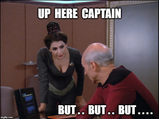 UP  HERE  CAPTAIN BUT . .  BUT . .  BUT . . . . | image tagged in startrek boobs | made w/ Imgflip meme maker