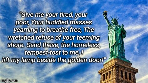 "This one goes out to all the haters, the ""blame it on immigrants"", the ignorant, the noncompassionate... 