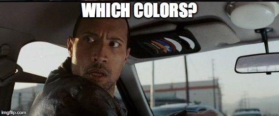 WHICH COLORS? | made w/ Imgflip meme maker