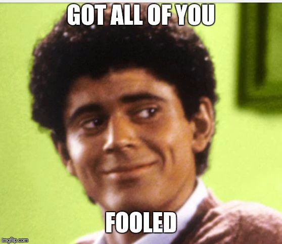 GOT ALL OF YOU FOOLED | image tagged in obama | made w/ Imgflip meme maker