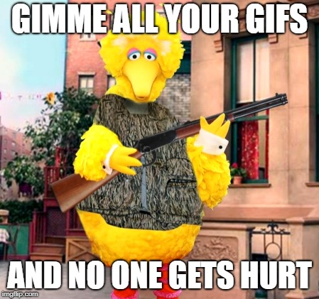 GIMME ALL YOUR GIFS AND NO ONE GETS HURT | made w/ Imgflip meme maker