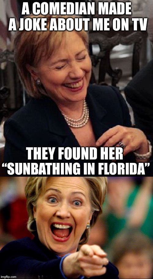 "Bad Pun Hillary | A COMEDIAN MADE A JOKE ABOUT ME ON TV THEY FOUND HER ""SUNBATHING IN FLORIDA"" 