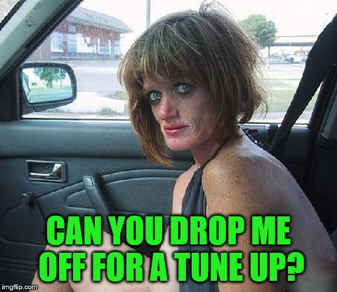 CAN YOU DROP ME OFF FOR A TUNE UP? | made w/ Imgflip meme maker