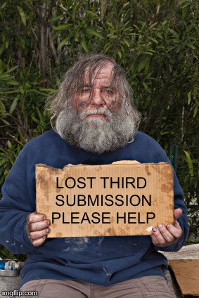 Blak Homeless Sign | LOST THIRD SUBMISSION PLEASE HELP | image tagged in blak homeless sign | made w/ Imgflip meme maker