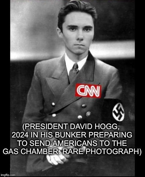 Anti-gun president  | (PRESIDENT DAVID HOGG, 2024 IN HIS BUNKER PREPARING TO SEND AMERICANS TO THE GAS CHAMBER. RARE PHOTOGRAPH) | image tagged in david hogg,nazi | made w/ Imgflip meme maker