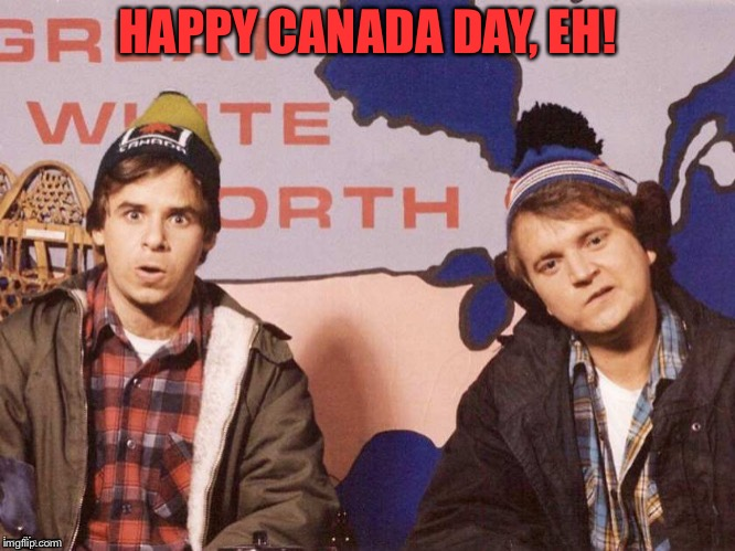 HAPPY CANADA DAY, EH! | image tagged in the great white north | made w/ Imgflip meme maker