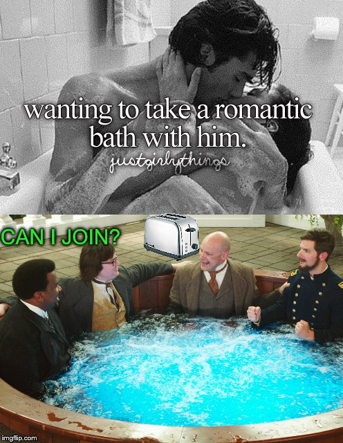 All toasters toast toast, and humans in baths | CAN I JOIN? | image tagged in memes,toaster,bath,justgirlymemes,justgirlythings | made w/ Imgflip meme maker