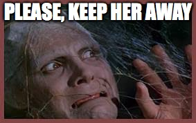 PLEASE, KEEP HER AWAY | made w/ Imgflip meme maker