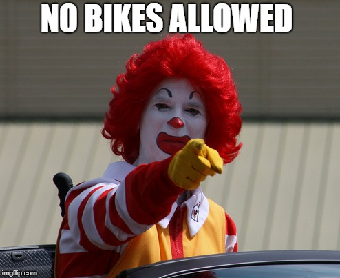 NO BIKES ALLOWED | made w/ Imgflip meme maker