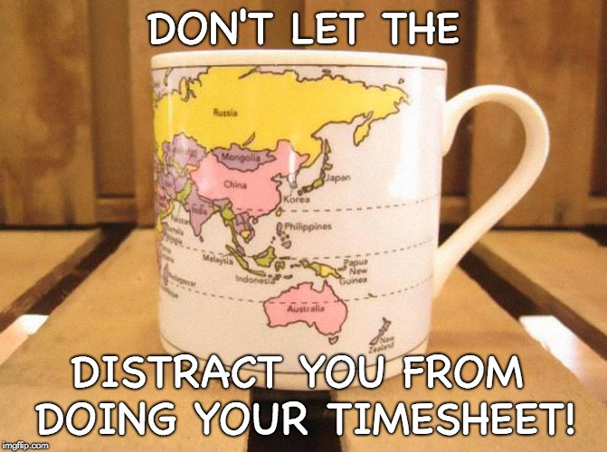 World Cup Timesheet Reminder | DON'T LET THE DISTRACT YOU FROM DOING YOUR TIMESHEET! | image tagged in timesheet reminder,world cup | made w/ Imgflip meme maker