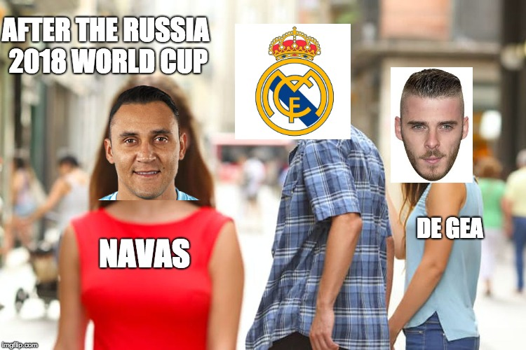 not interested anymore.... | NAVAS DE GEA AFTER THE RUSSIA 2018 WORLD CUP | image tagged in memes,distracted boyfriend | made w/ Imgflip meme maker