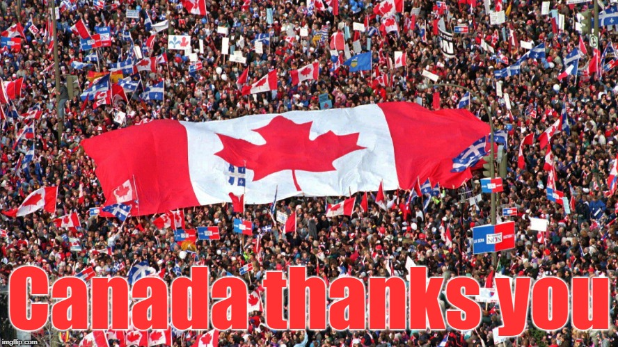 Canada thanks you | made w/ Imgflip meme maker