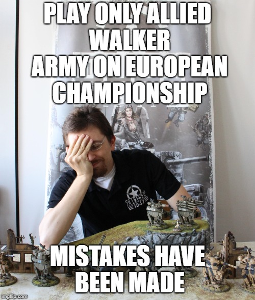 PLAY ONLY ALLIED WALKER ARMY ON EUROPEAN CHAMPIONSHIP MISTAKES HAVE BEEN MADE | made w/ Imgflip meme maker