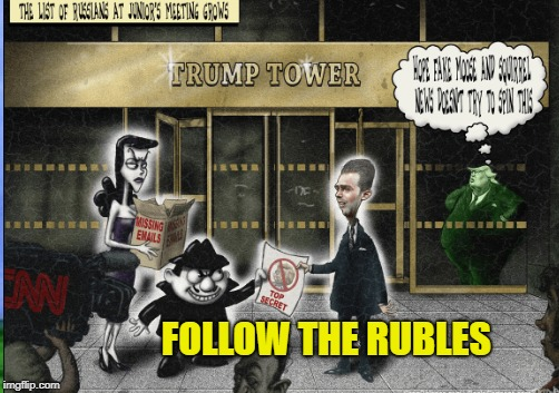Deutsche Bank Scam | FOLLOW THE RUBLES | image tagged in trump,money laundering,bank enabled | made w/ Imgflip meme maker