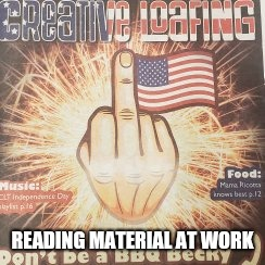Wtf, what were they thinking  | READING MATERIAL AT WORK | image tagged in american flag,middle finger,stupid,magazines,idiots | made w/ Imgflip meme maker