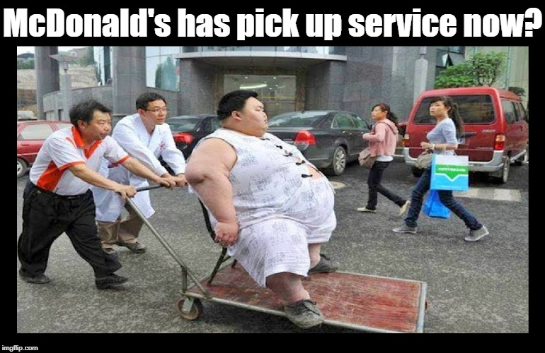 Meanwhile, while we weren't paying attention... |  McDonald's has pick up service now? | image tagged in funny memes,mcdonalds,burger king,wendy's,fast food | made w/ Imgflip meme maker