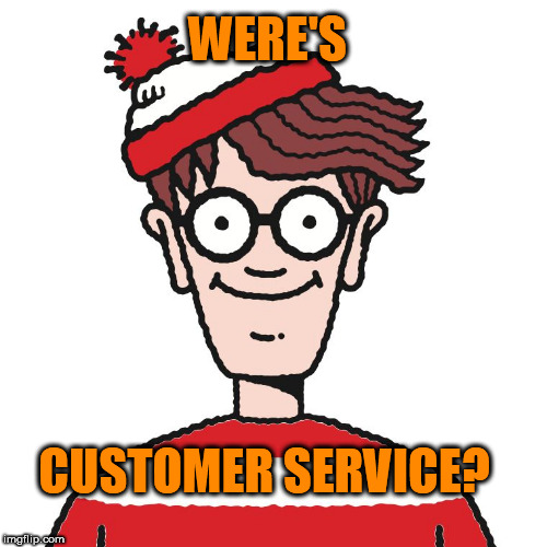 Where's Waldo | WERE'S CUSTOMER SERVICE? | image tagged in where's waldo | made w/ Imgflip meme maker