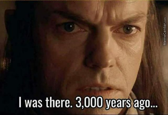 Elrond 3000 years ago Blank Template - Imgflip