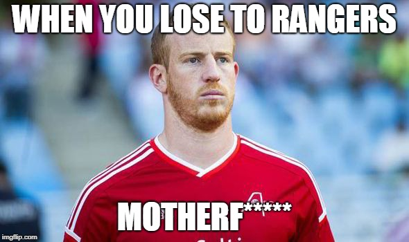 WHEN YOU LOSE TO RANGERS MOTHERF***** | image tagged in memes,aberdeen fc | made w/ Imgflip meme maker