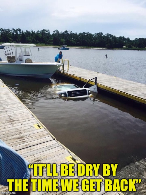 "Ford truck | ""IT'LL BE DRY BY THE TIME WE GET BACK"" 