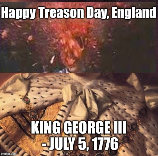 Happy Treason Day, England | made w/ Imgflip meme maker