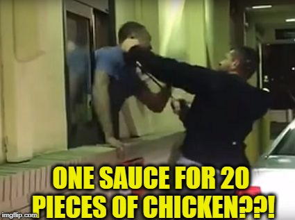 ONE SAUCE FOR 20 PIECES OF CHICKEN??! | made w/ Imgflip meme maker