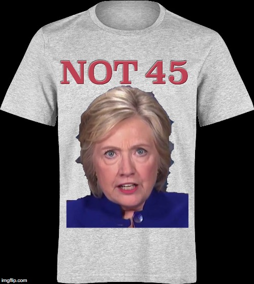 soon to be available at Walmart? | V | image tagged in 45th president,hillary | made w/ Imgflip meme maker