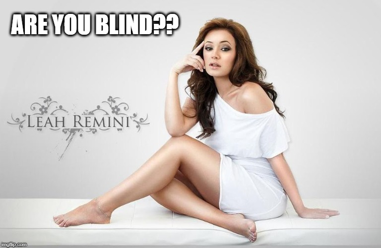ARE YOU BLIND?? | made w/ Imgflip meme maker