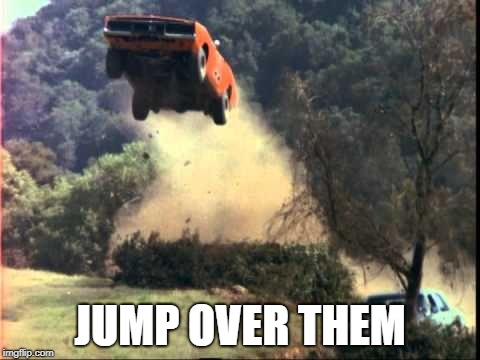 JUMP OVER THEM | made w/ Imgflip meme maker