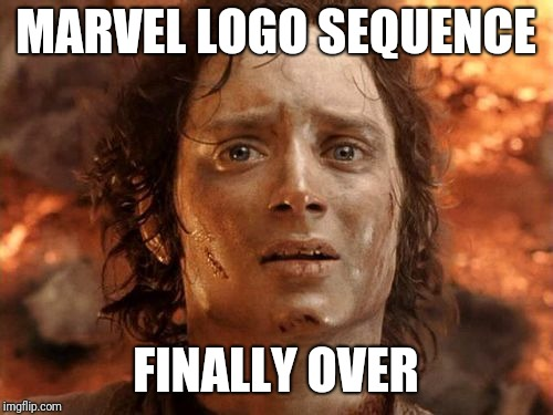 It's Finally Over Meme |  MARVEL LOGO SEQUENCE; FINALLY OVER | image tagged in memes,its finally over | made w/ Imgflip meme maker