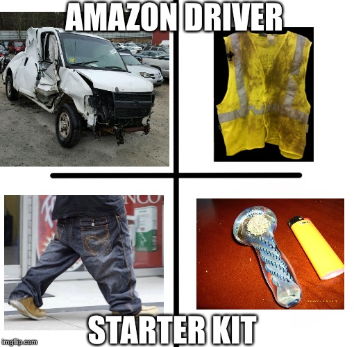 Amazon Driver Starter Kit | AMAZON DRIVER STARTER KIT | image tagged in memes,blank starter pack,amazon,amazon box man,amazon delivery,starter kit | made w/ Imgflip meme maker