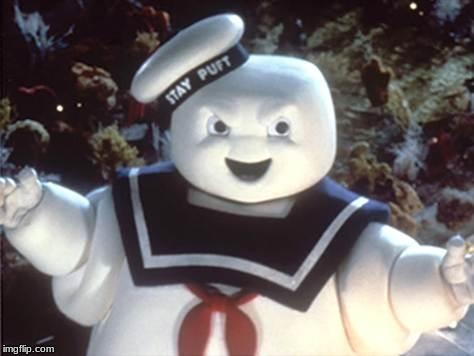 Stay Puft Marshmallow Man | image tagged in stay puft marshmallow man | made w/ Imgflip meme maker