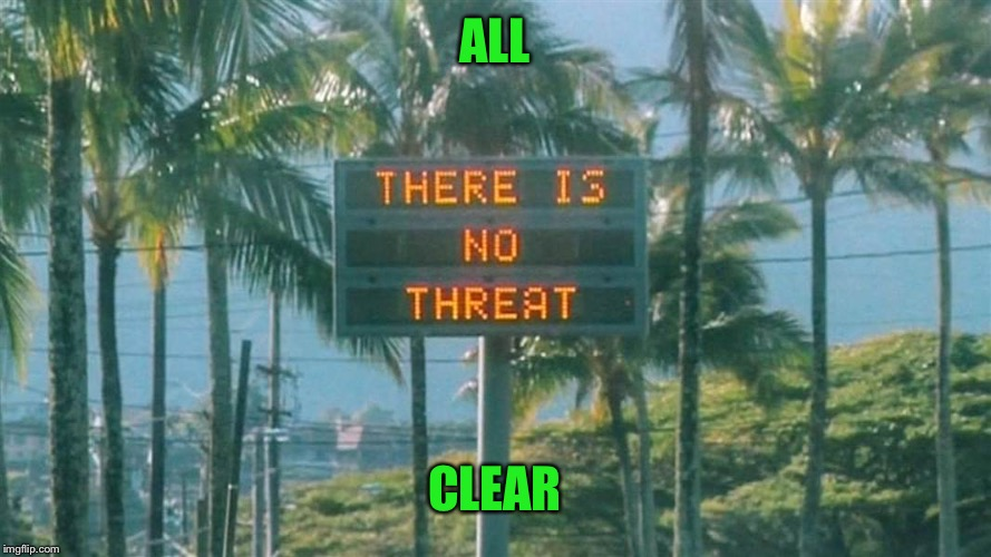 ALL CLEAR | made w/ Imgflip meme maker