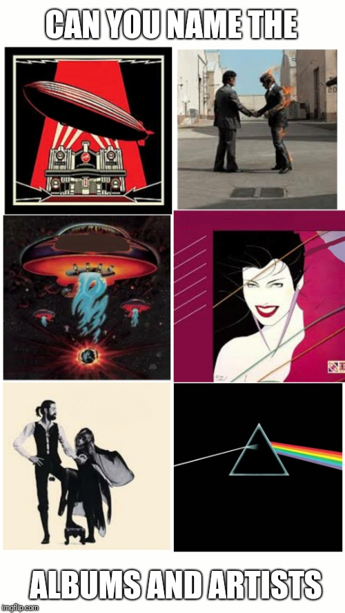 QUIZ TIME FOR YOU ROCK FANS | CAN YOU NAME THE ALBUMS AND ARTISTS | image tagged in memes,quiz,rock | made w/ Imgflip meme maker
