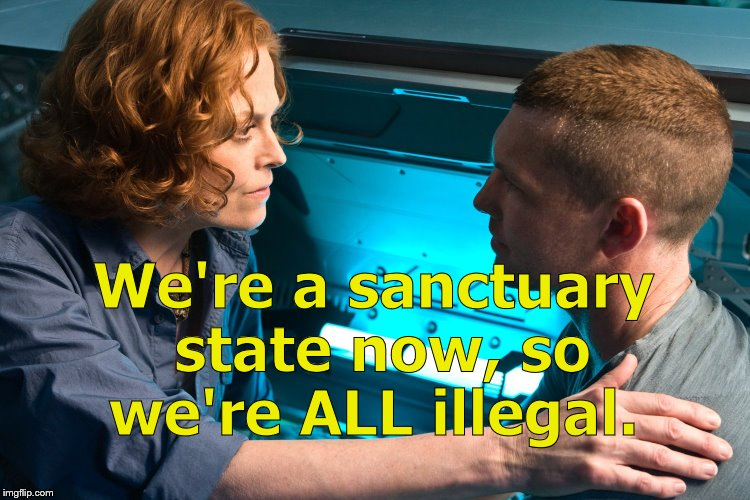 Warn them! | We're a sanctuary state now, so we're ALL illegal. | image tagged in warn them | made w/ Imgflip meme maker