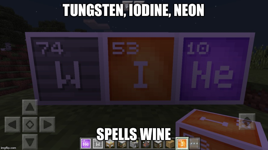 I like wine with my memes | TUNGSTEN, IODINE, NEON SPELLS WINE | image tagged in nerd | made w/ Imgflip meme maker