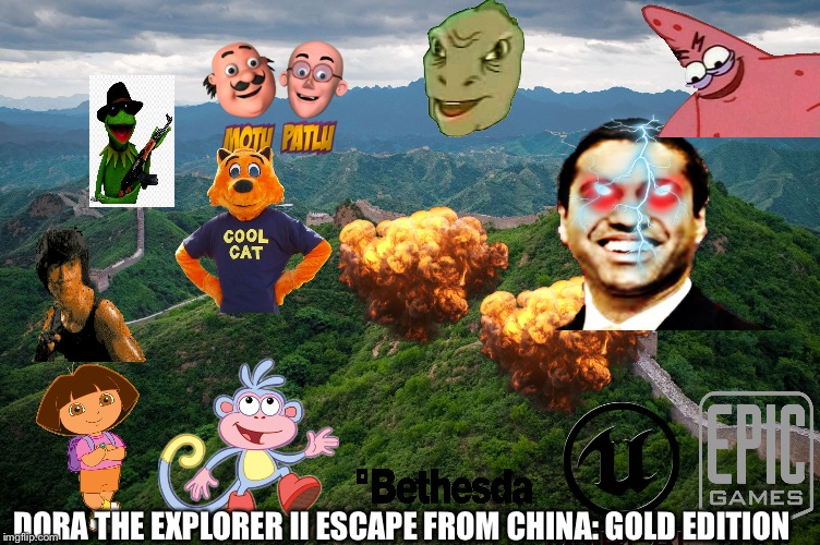 great wall of china | DORA THE EXPLORER II ESCAPE FROM CHINA: GOLD EDITION | image tagged in great wall of china | made w/ Imgflip meme maker