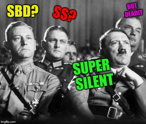 SS? SUPER SILENT SBD? BUT DEADLY | made w/ Imgflip meme maker