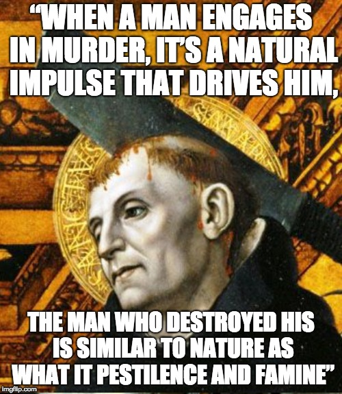 "Murder in Nature | ""WHEN A MAN ENGAGES IN MURDER, IT'S A NATURAL IMPULSE THAT DRIVES HIM, THE MAN WHO DESTROYED HIS IS SIMILAR TO NATURE AS WHAT IT PESTILENCE  