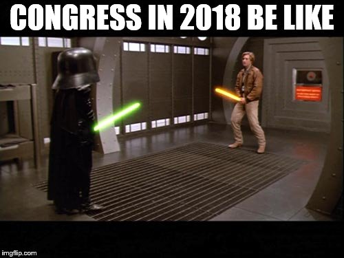 And we just sit back and watch. | CONGRESS IN 2018 BE LIKE | image tagged in spaceballs,congress,politics,comparing size,republicans,democrats | made w/ Imgflip meme maker