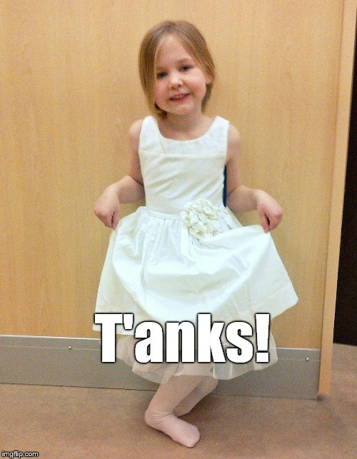 Tank you much | T'anks! | image tagged in tank you much | made w/ Imgflip meme maker