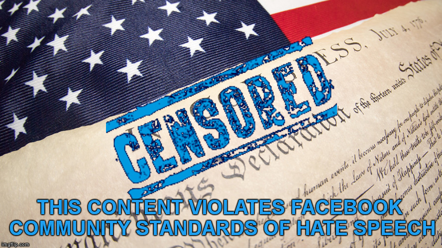 Facebook flags Declaration of Independence | THIS CONTENT VIOLATES FACEBOOK COMMUNITY STANDARDS OF HATE SPEECH | image tagged in memes,4th of july,facebook,declaration of independence,censorship,hate speech | made w/ Imgflip meme maker