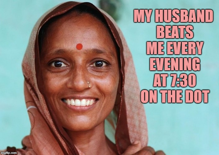 blissful marriage | MY HUSBAND BEATS ME EVERY EVENING AT 7:30 ON THE DOT | image tagged in red dot,on time,husband | made w/ Imgflip meme maker