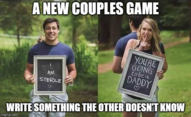 Lucy, you got some 'splaining to do | A NEW COUPLES GAME WRITE SOMETHING THE OTHER DOESN'T KNOW | image tagged in memes,couple | made w/ Imgflip meme maker