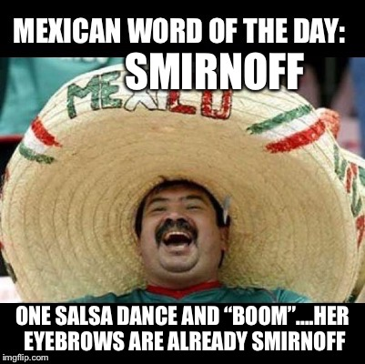 mexican word of the day large imgflip